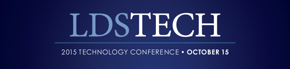 LDSTech 2015 Conference